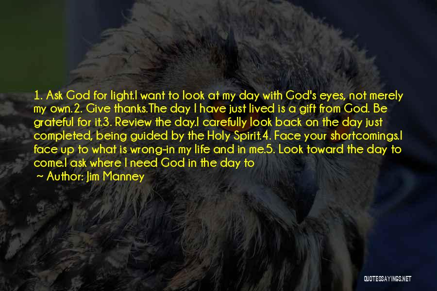 God Is 1 Quotes By Jim Manney