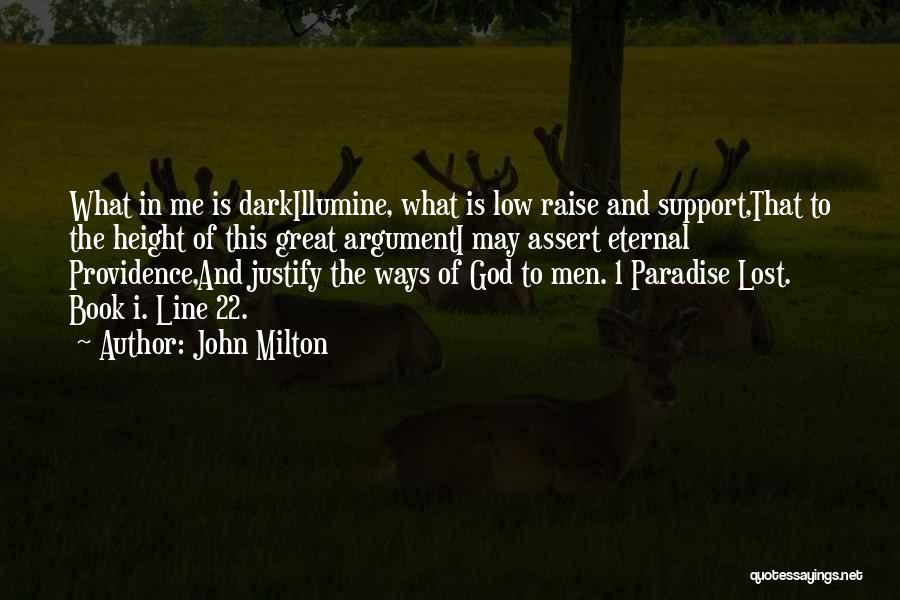God Is 1 Quotes By John Milton