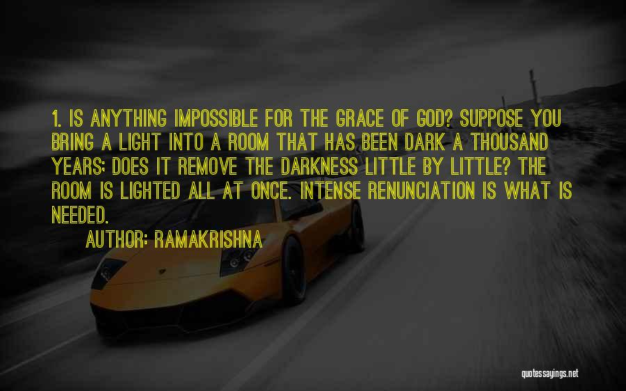 God Is 1 Quotes By Ramakrishna