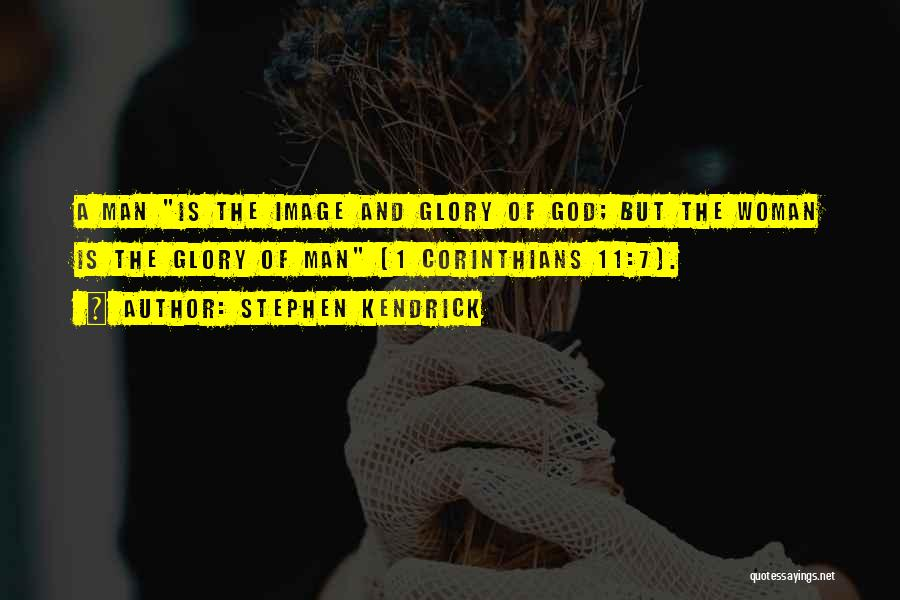 God Is 1 Quotes By Stephen Kendrick