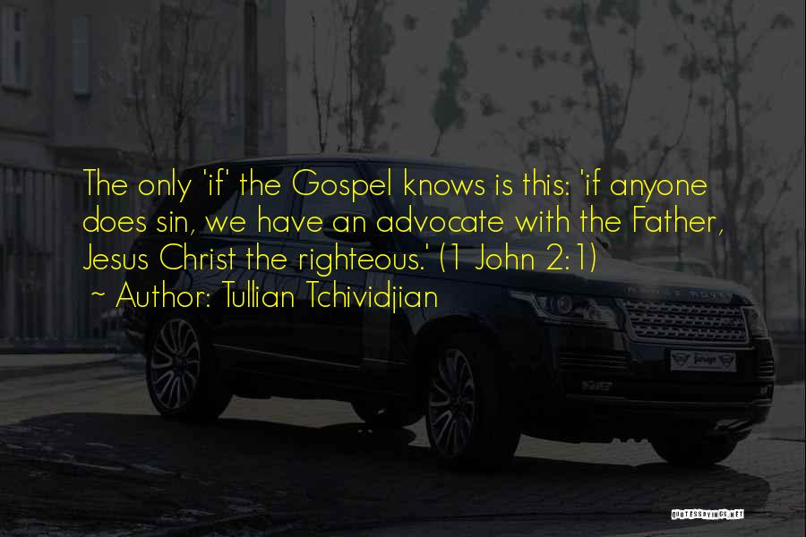 God Is 1 Quotes By Tullian Tchividjian