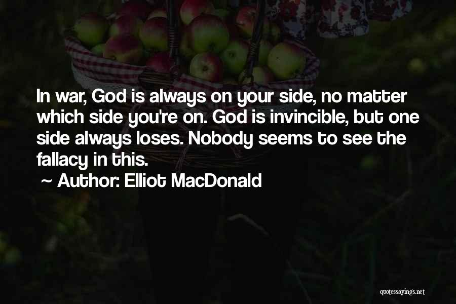 God Is Always By Your Side Quotes By Elliot MacDonald