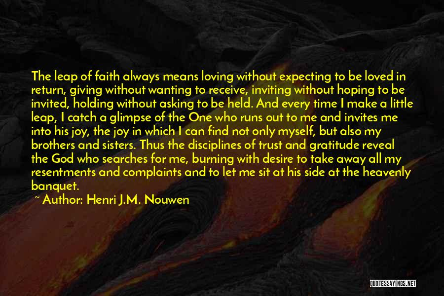 God Is Always By Your Side Quotes By Henri J.M. Nouwen