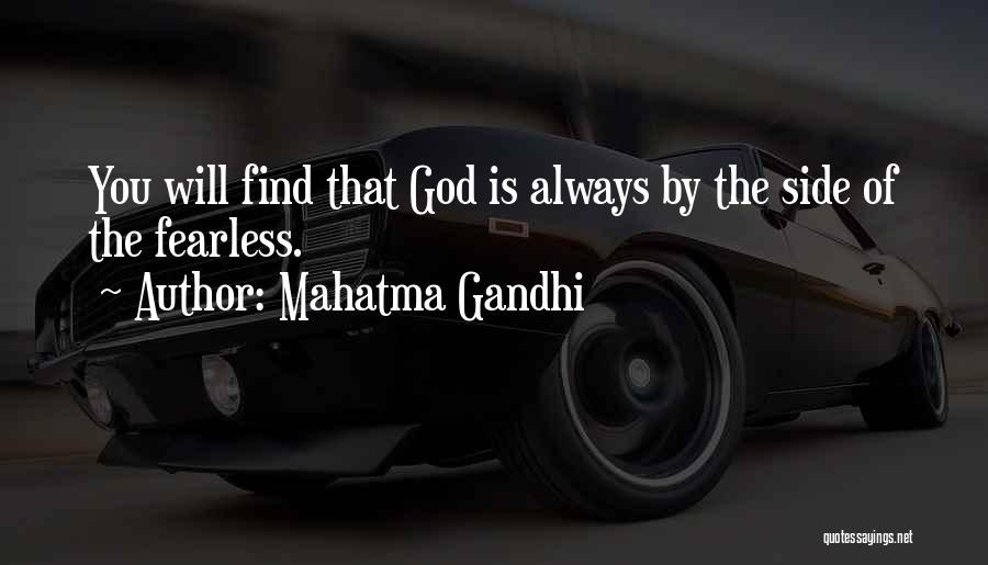 God Is Always By Your Side Quotes By Mahatma Gandhi