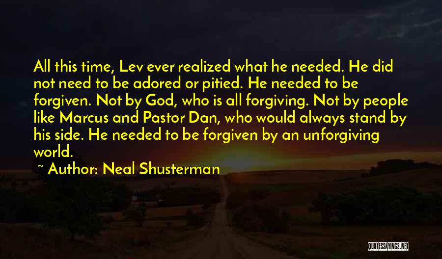 God Is Always By Your Side Quotes By Neal Shusterman