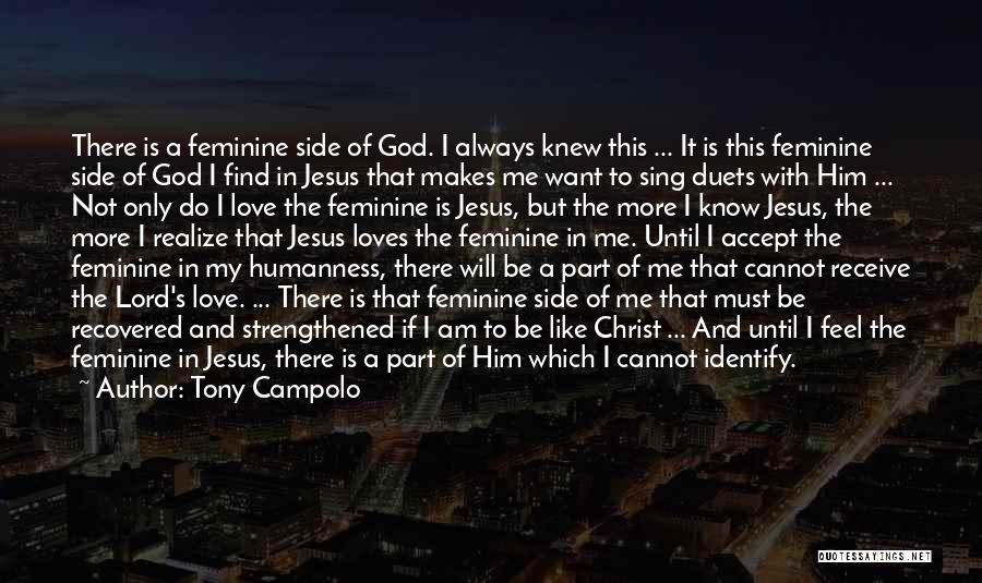 God Is Always By Your Side Quotes By Tony Campolo