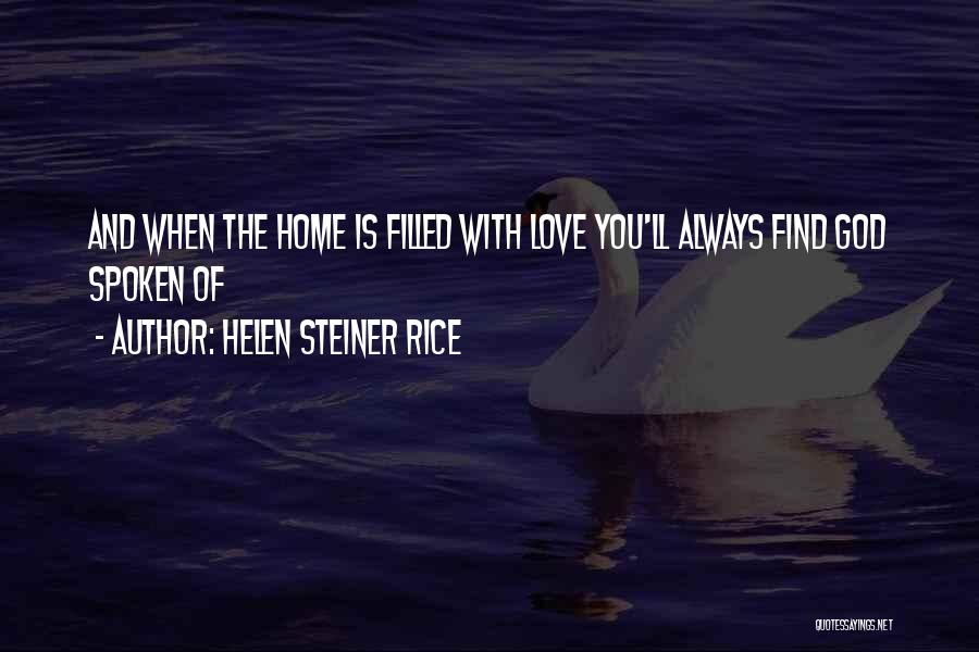 God Is Always With You Quotes By Helen Steiner Rice