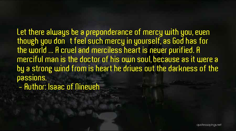 God Is Always With You Quotes By Isaac Of Nineveh