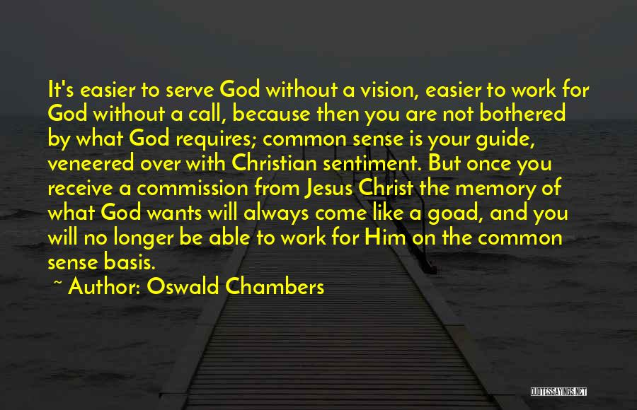 God Is Always With You Quotes By Oswald Chambers