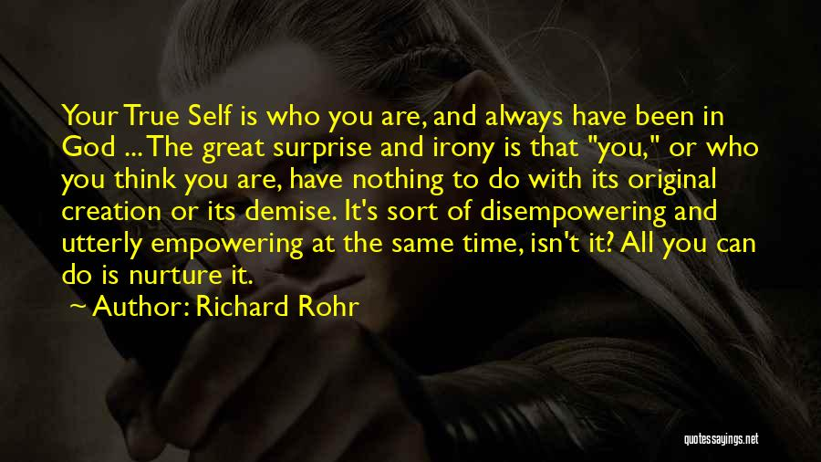 God Is Always With You Quotes By Richard Rohr