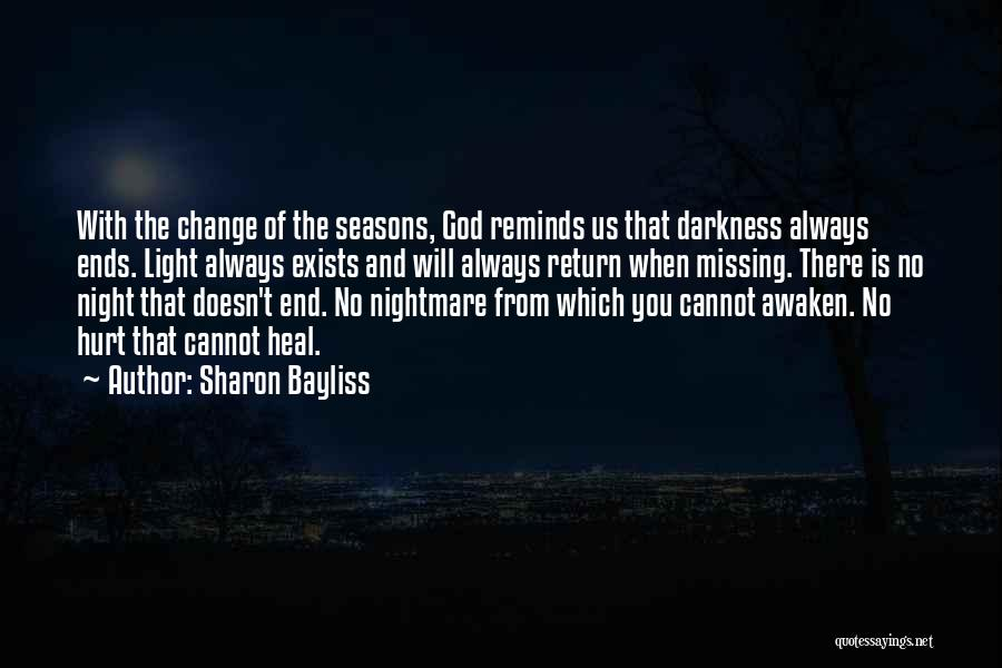 God Is Always With You Quotes By Sharon Bayliss