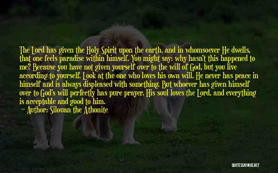 God Is Always With You Quotes By Silouan The Athonite