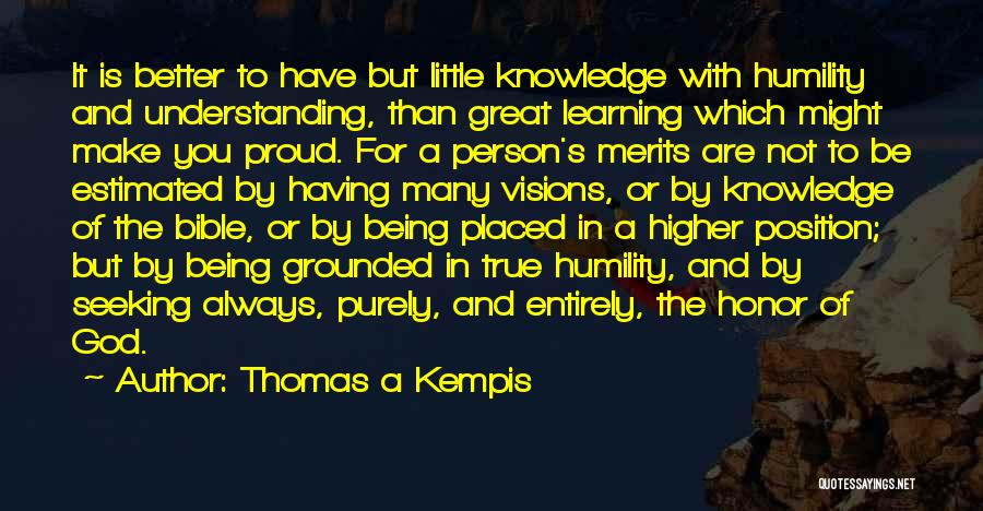 God Is Always With You Quotes By Thomas A Kempis