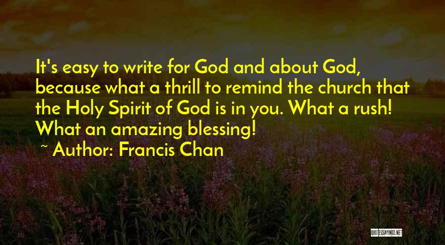 God Is An Amazing God Quotes By Francis Chan