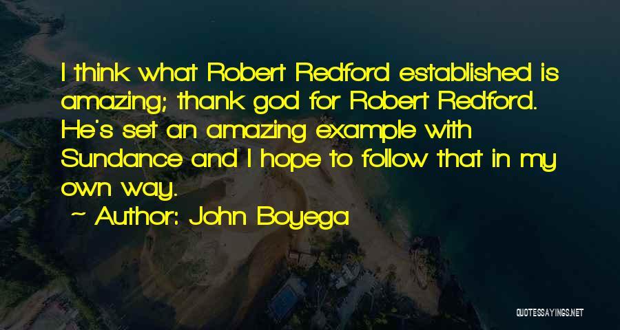 God Is An Amazing God Quotes By John Boyega