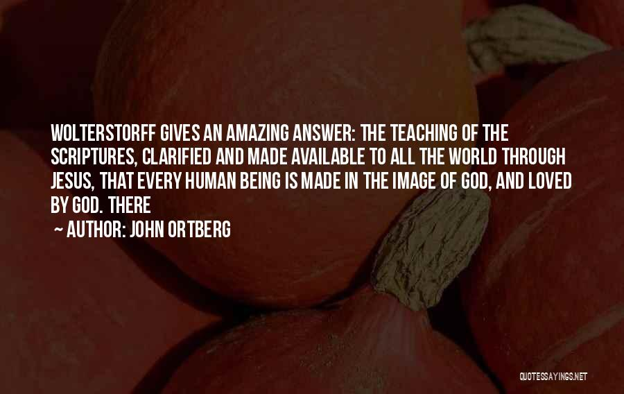 God Is An Amazing God Quotes By John Ortberg