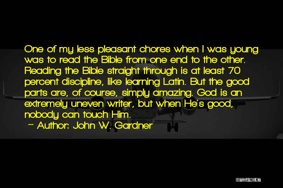 God Is An Amazing God Quotes By John W. Gardner