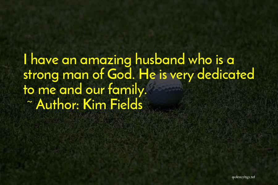 God Is An Amazing God Quotes By Kim Fields
