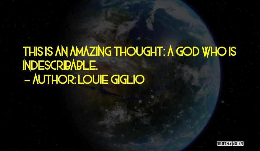 God Is An Amazing God Quotes By Louie Giglio