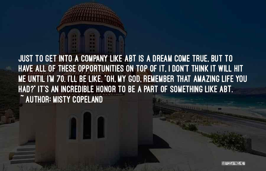 God Is An Amazing God Quotes By Misty Copeland