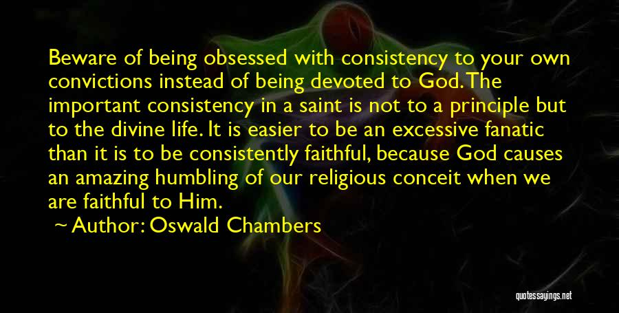 God Is An Amazing God Quotes By Oswald Chambers