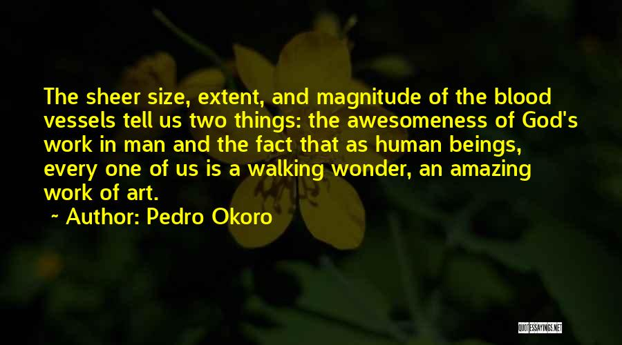 God Is An Amazing God Quotes By Pedro Okoro