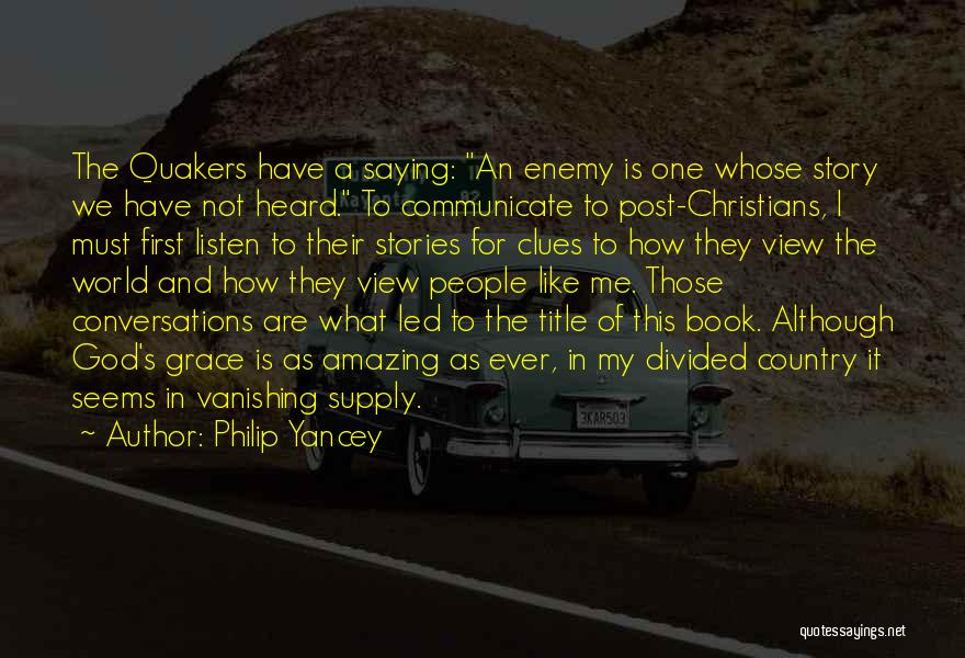 God Is An Amazing God Quotes By Philip Yancey