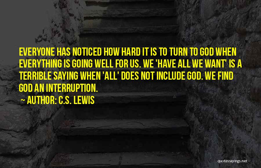 God Is For Us Quotes By C.S. Lewis