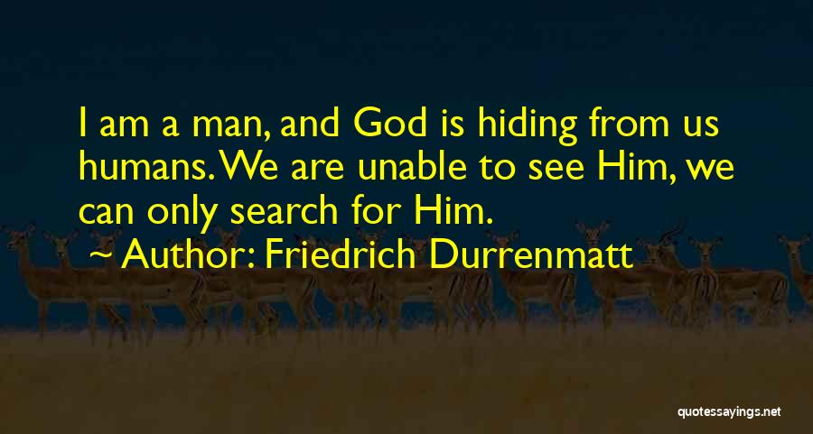 God Is For Us Quotes By Friedrich Durrenmatt
