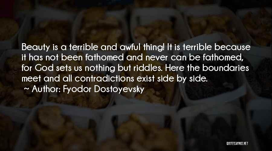 God Is For Us Quotes By Fyodor Dostoyevsky