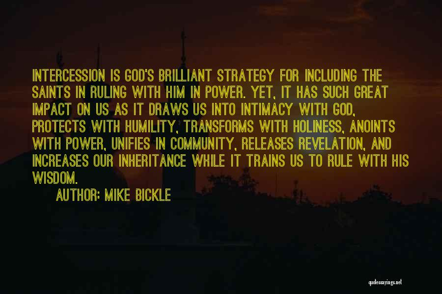 God Is For Us Quotes By Mike Bickle