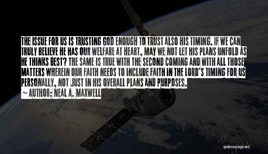 God Is For Us Quotes By Neal A. Maxwell