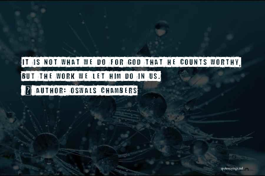 God Is For Us Quotes By Oswals Chambers