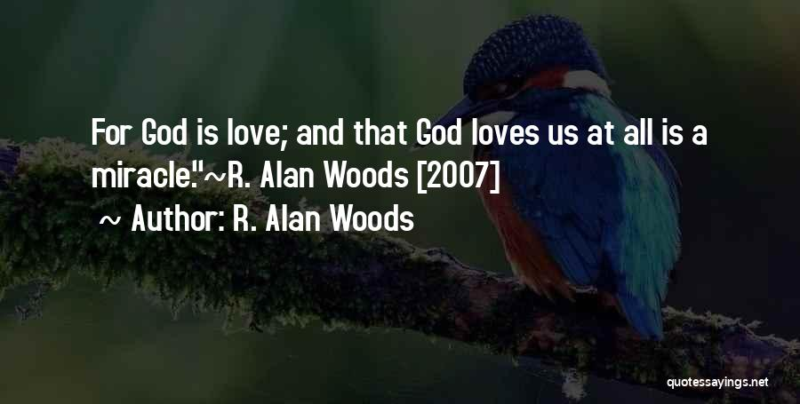 God Is For Us Quotes By R. Alan Woods