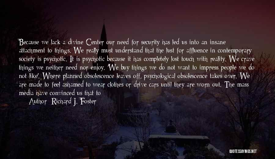 God Is For Us Quotes By Richard J. Foster