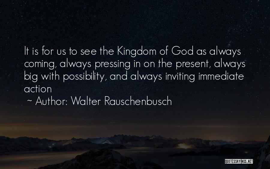 God Is For Us Quotes By Walter Rauschenbusch