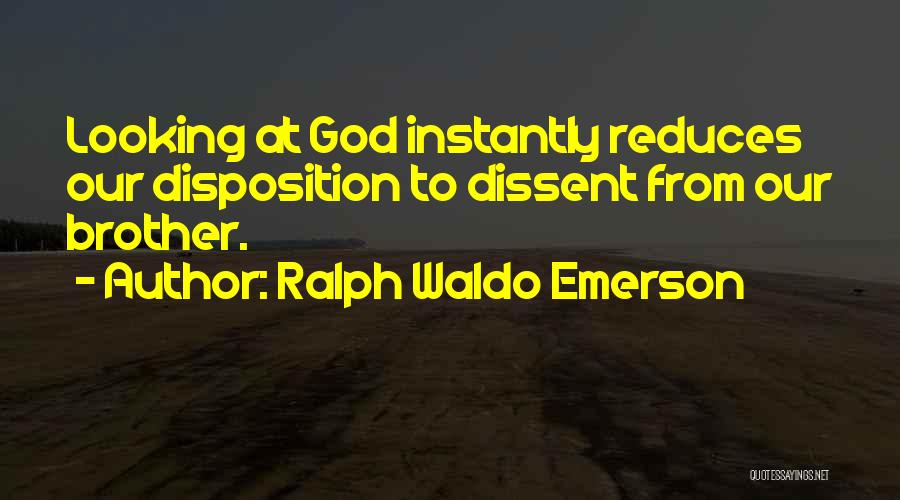God Is Looking Out For Me Quotes By Ralph Waldo Emerson