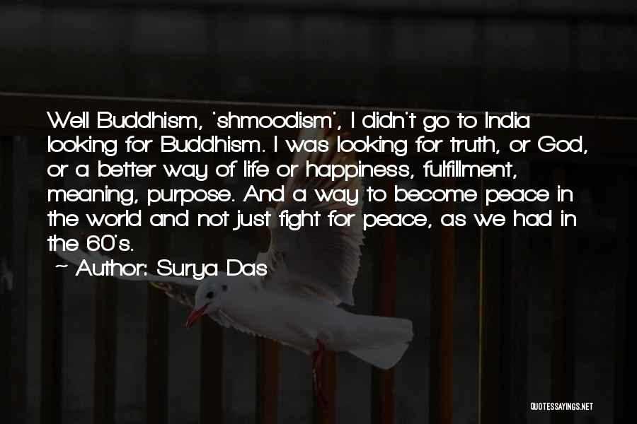 God Is Looking Out For Me Quotes By Surya Das