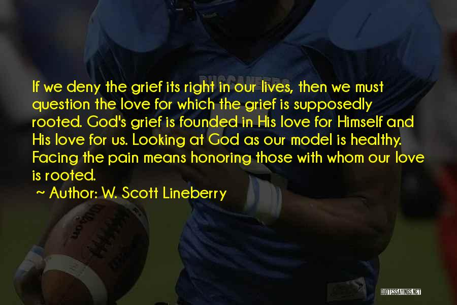 God Is Looking Out For Me Quotes By W. Scott Lineberry