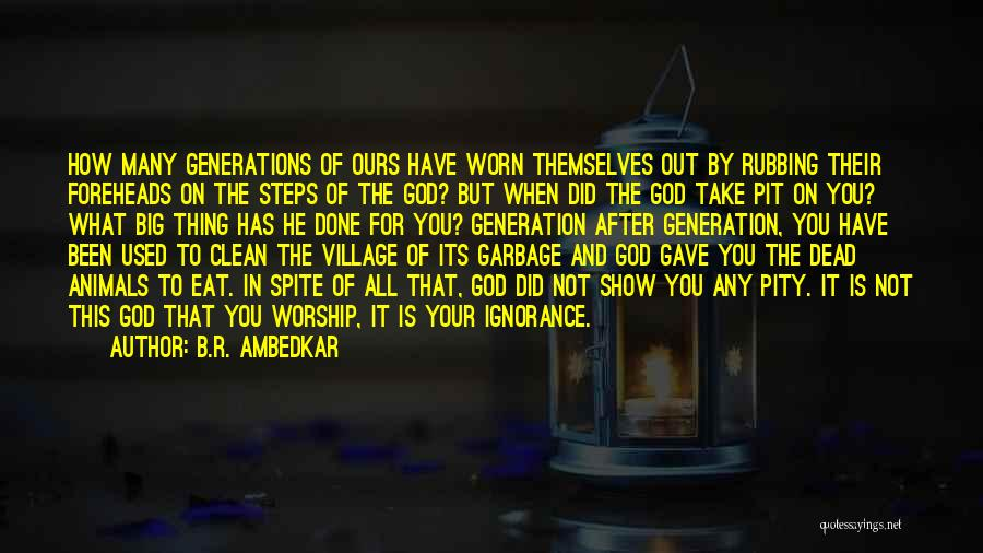 God Is Not Dead Quotes By B.R. Ambedkar