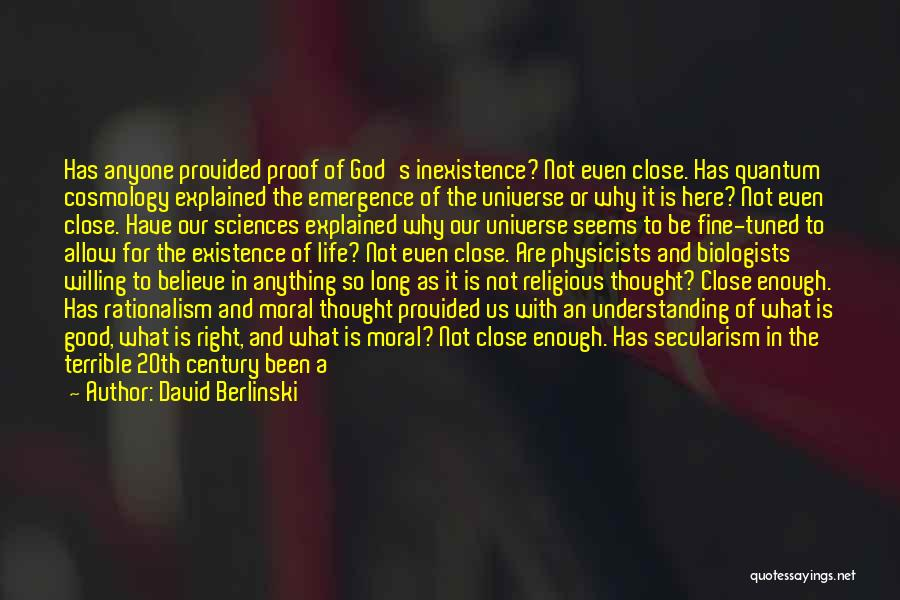 God Is Not Dead Quotes By David Berlinski