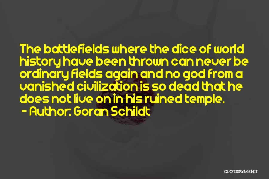 God Is Not Dead Quotes By Goran Schildt
