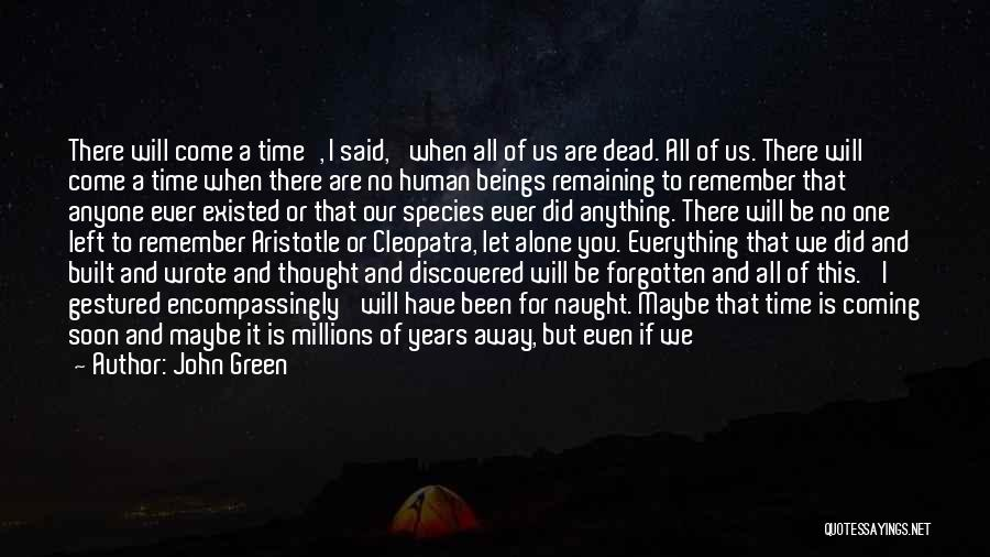 God Is Not Dead Quotes By John Green
