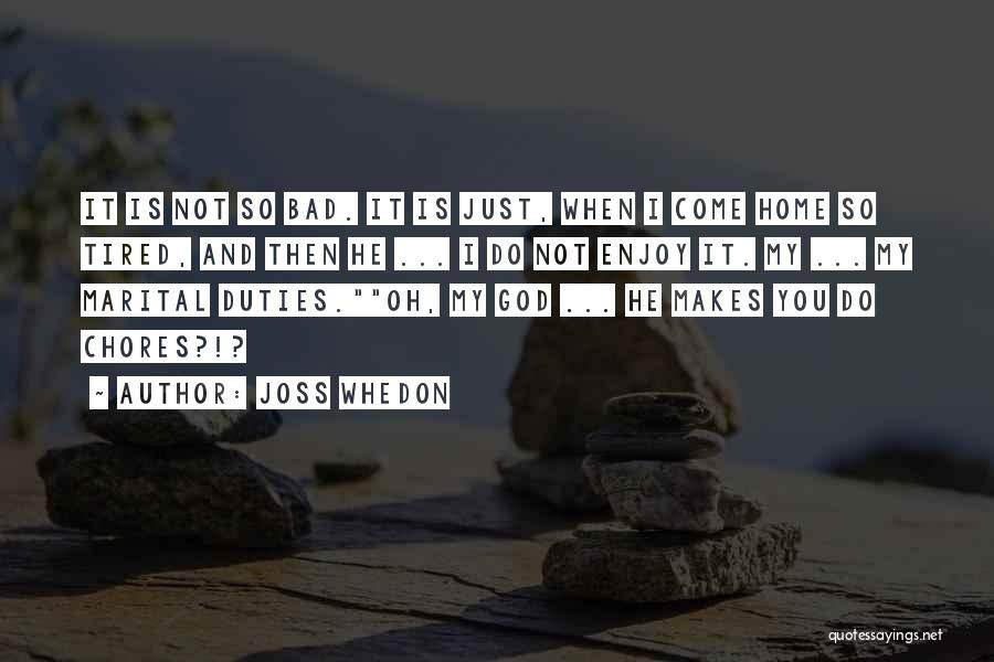 God Is Not Dead Quotes By Joss Whedon