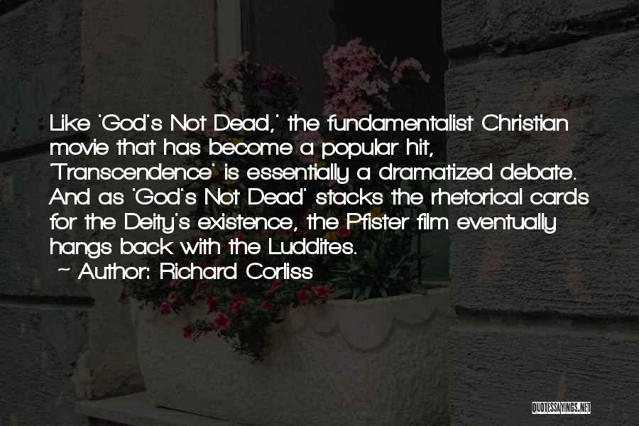 God Is Not Dead Quotes By Richard Corliss