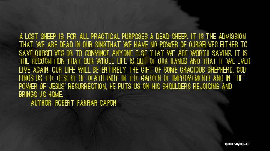 God Is Not Dead Quotes By Robert Farrar Capon