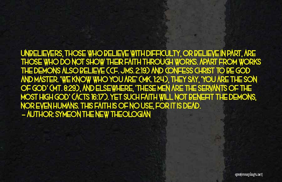 God Is Not Dead Quotes By Symeon The New Theologian