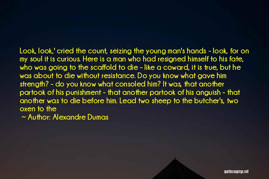 God Is Strength Quotes By Alexandre Dumas