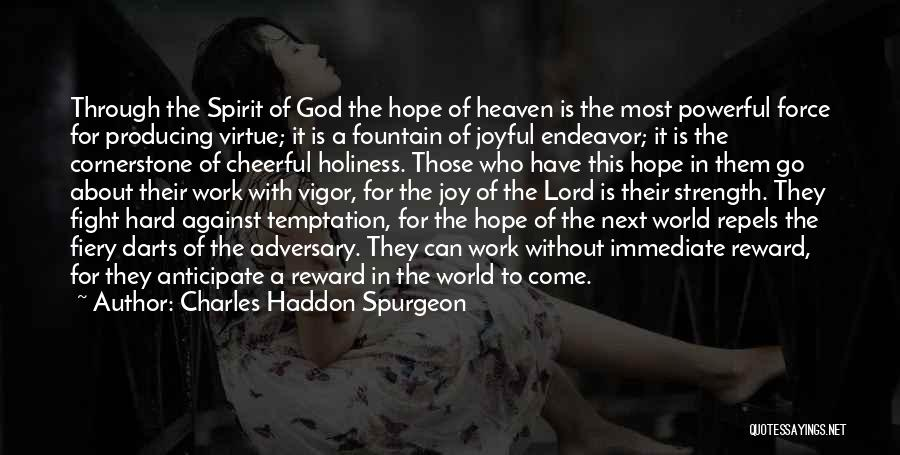God Is Strength Quotes By Charles Haddon Spurgeon