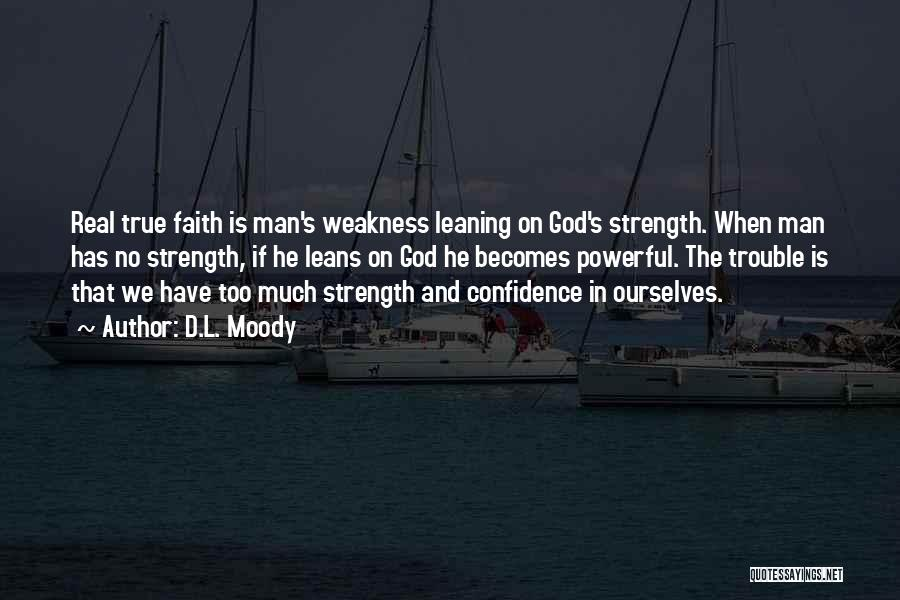 God Is Strength Quotes By D.L. Moody